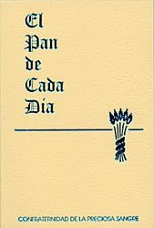 El Pan de Cada Dia - My Daily Bread