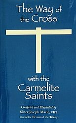 The Way of the Cross - With the Carmelite Saints