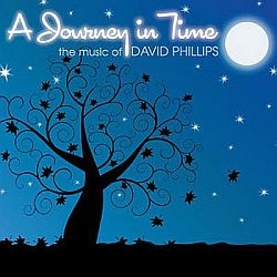 A Journey in Time - David Phillips Music CD