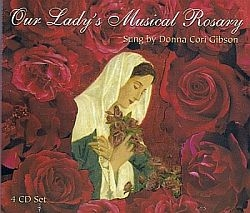 Our Lady's Musical Rosary - Donna Cori Gibson Music CD
