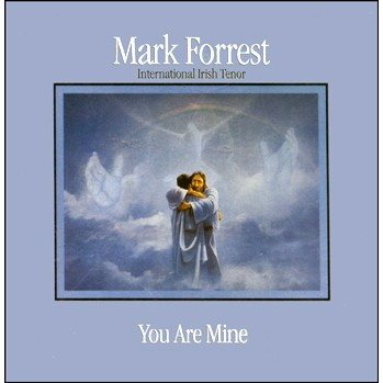 You Are Mine CD by Mark Forrest - You Are Mine - Mark Forrest - Catholic  Music