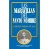 Las Maravillas del Santa Nombre - Wonders of the Holy Name
