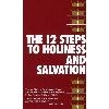 Twelve Steps to Holiness and Salvation