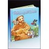 Saint Francis - Patron of All Animals