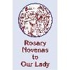 Rosary Novenas to Our Lady - LARGE PRINT
