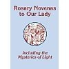 Rosary Novenas to Our Lady - Including Mysteries of Light - LARGE PRINT