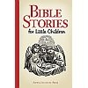Bible Stories for Little Children