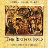 Birth of Jesus - John Michael Talbot Music CD