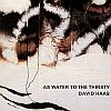 As Water to the Thirsty - David Haas Music CD