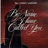 By Name I Have Called You - Carey Landry Music CD
