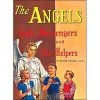 Angels God's Messengers and Our Helpers